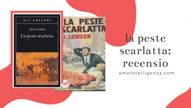 Photo of Jack london la peste scarlatta: Recensione 2020