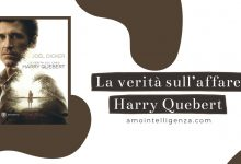 Photo of La verità sul caso Harry Quebert di Joël Dicker – recensione
